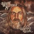 LPWhite Buffalo / On the Widow's Walk / Vinyl