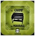 """LPMohawks / Champ / Vinyl / 7"""" / Coloured"""