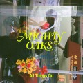 CDMighty Oaks / All Things Go / Digisleeve