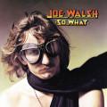 CDWalsh Joe / So What