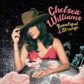 LPWilliams Chelsea / Beautiful and Strange / Vinyl