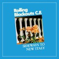 CDRolling Blackouts Coastal Fever / Sideways To New Italy