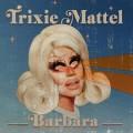 LPTrixie Trixie / Barbara / Vinyl