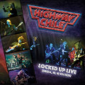 CD / Highway Chile / Locked Up Live