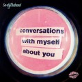 CDLovelytheband / Conversations With Myself About You