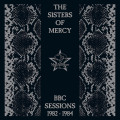 CDSisters Of Mercy / BBC Sessions 1982-1984 / 2021 Remaster