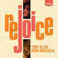 2CDAllen Tony & Hugh Masekela / Rejoice / Special Edition / 2CD
