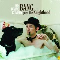 LP / Divine Comedy / Bang Goes the Knighthood / Reedice 2020 / Vinyl
