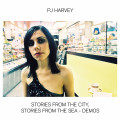 CDHarvey PJ / Stories From The City, Stories From The Sea / Demos
