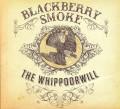 2LPBlackberry Smoke / Whippoorwill / Vinyl / 2LP / Coloured