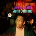 2LP / Coltrane John / A Love Supreme: Live In Seattle / Vinyl / 2LP