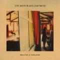 LPParish John & P.J.Harvey / Dance Hall At Louse Point / Vinyl