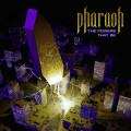 CD / Pharaoh / Powers That Be