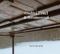 CDFencl Ondřej & Hromosvod / Na kraji nebe / Digipack