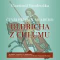 CD / Vondruška Vlastimil / Čtyři případy Oldřicha z Chlumu / MP3