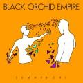 CDBlack Orchid Empire / Semaphore