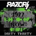2CDRazors / Dirty Thirty / 2CD
