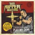 CDOwens Tim Ripper / Play My Game