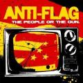CDAnti-Flag / Peole Or The Gun