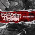 CDDeath Before Dishonor / Better Ways To Die