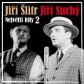CDSuchý Jiří & Šlitr Jiří / Největší hity 2