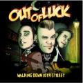 CDOut Of Luck / Walking Down The 10th Street