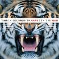 CD30 Seconds To Mars / This Is War