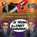 CDMuzikál / Je třeba zabít Davida