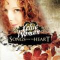 CDCeltic Woman / Songs From The Heart