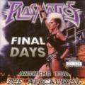 CDPlasmatics / Final Days / Anthems For The Apocalypse