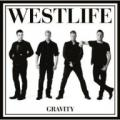 CDWestlife / Gravity