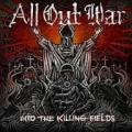 CDAll Out War / Into The Killing Fields