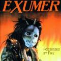 CDExumer / Possessed By Fire