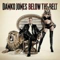 LPJones Danko / Below The Belt / Vinyl