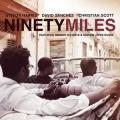 CDHarris/Sanchez/Scott / Ninety Miles