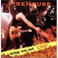 CDFIREHOUSE / Bring'Em Out LIVE