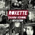 2CDRoxette / Charm School Revisited / 2CD / Digipack