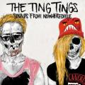 CDTing Tings / Sounds From Nowheresville