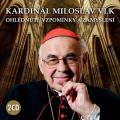 2CDVlk Miloslav/kardinál / Ohlédnutí,vzpomínky a zamyšlení / 2CD