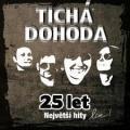 CDTichá Dohoda / 25 let:Největší hity Live