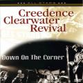 DVDCreedence Cl.Revival / Down On The Corner