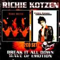 2CDKotzen Richie / Break It All Down / Wave Of Emotion / 2CD