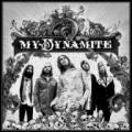 CDMy Dynamite / My Dynamite