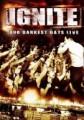 DVD/CDIgnite / Our Darkest Days Live / DVD+CD