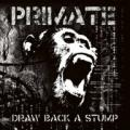 CDPrimate / Draw Back And Stump