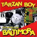 CDBaltimora / Tarzan Boy:The World Of Baltimora