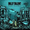 CDBilly Talent / Dead Silence / Digipack