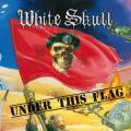 CDWhite Skull / Under This Flag / Digipack