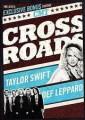 DVDSwift Taylor / Crossroads / Def Leppard