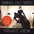 CD/DVDSwing Out Sister / Private View / Tokio Stores / CD+DVD